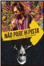 N�o Pare na Pista - A Melhor Hist�ria de Paulo Coelho - Drama, Biografia